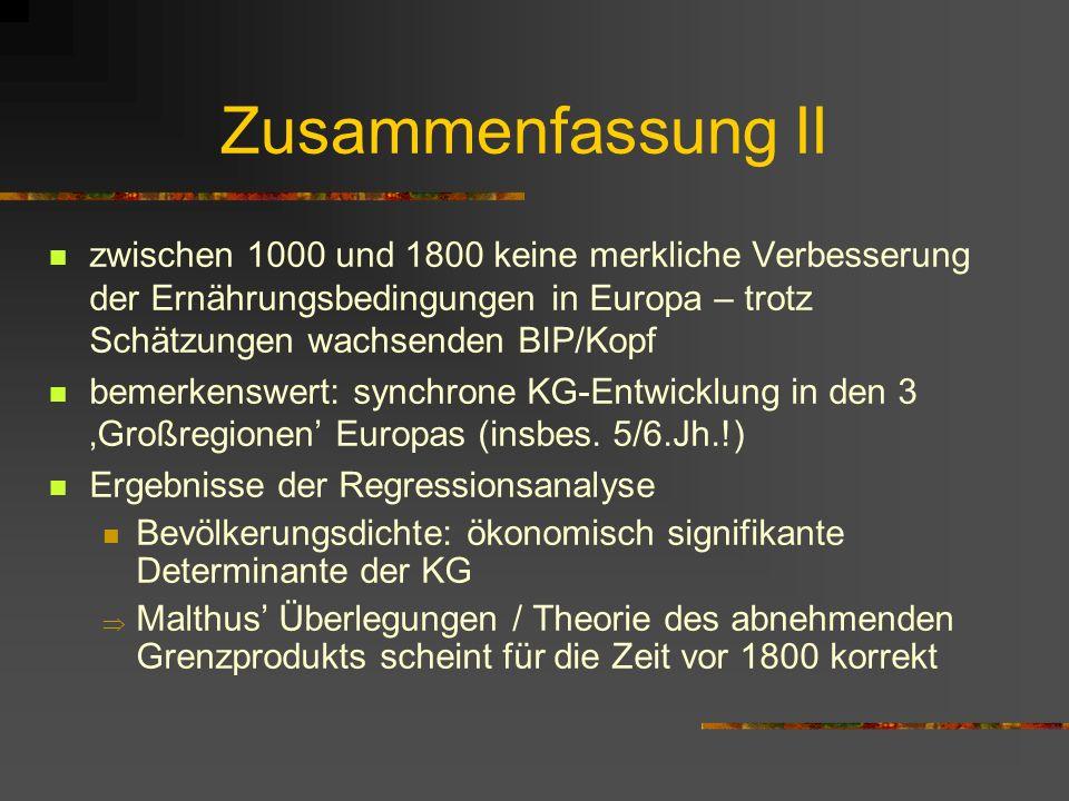 Zusammenfassung erste anthropometrische Schätzungen des BioL in Europa des 1. Jhts. n.Chr. Gesamtentwicklung: stagnierende KG insbes. während der römi
