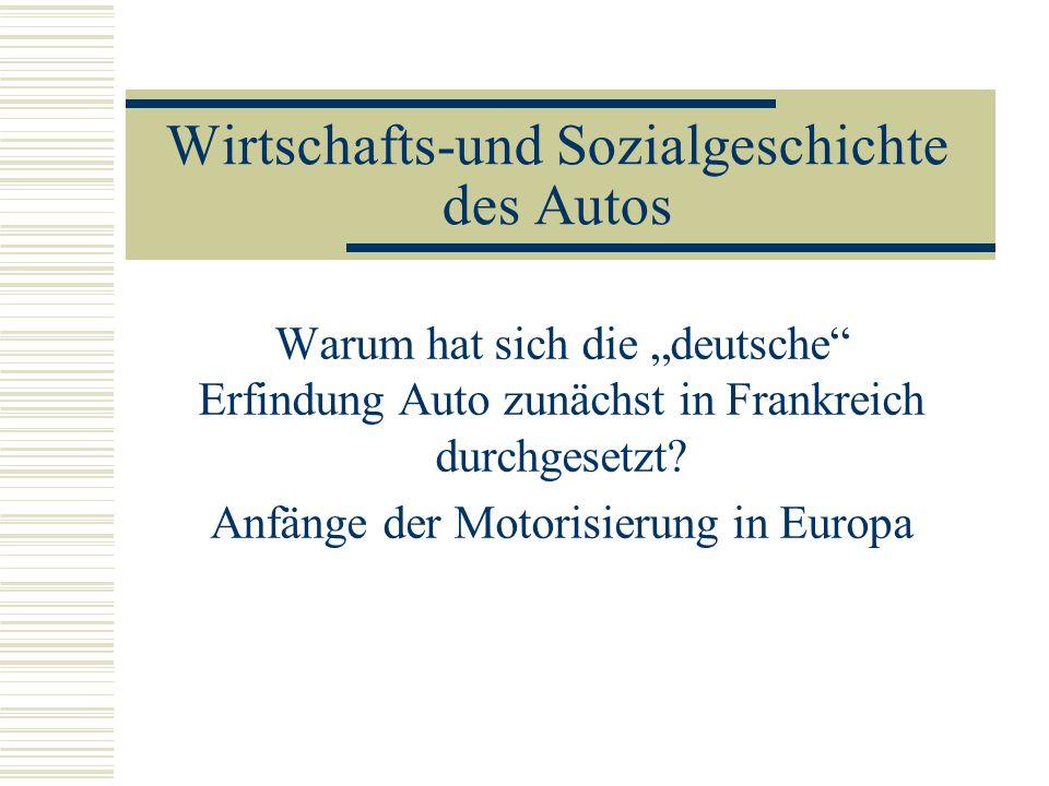 Die Automobilproduktion der Firmen Benz, P&L und Peugeot