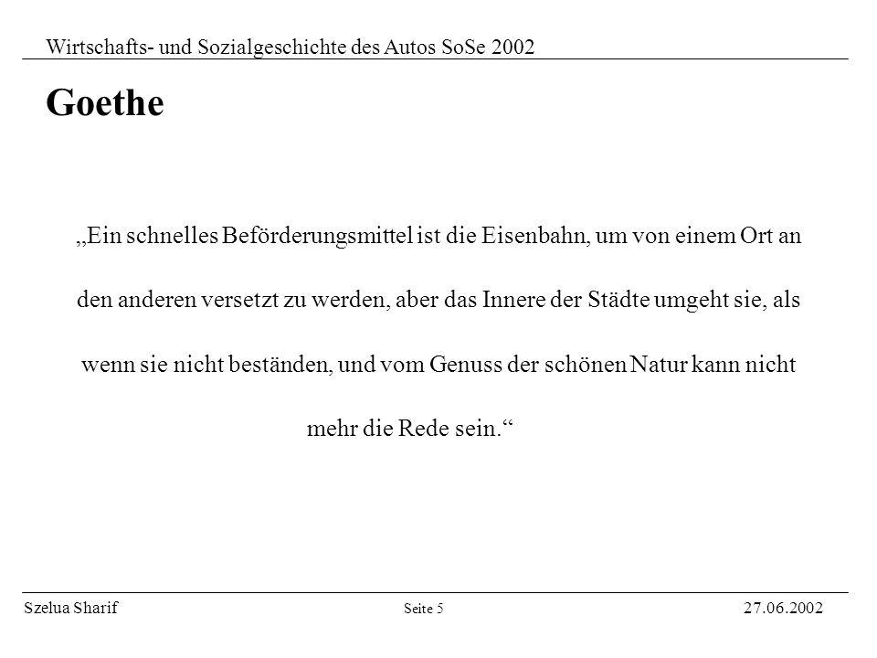 Szelua Sharif27.06.2002 Wirtschafts- und Sozialgeschichte des Autos SoSe 2002 Thema: Empfindsame Reise im Automobil Seite 4 - Zustand/Gabe ständiger E