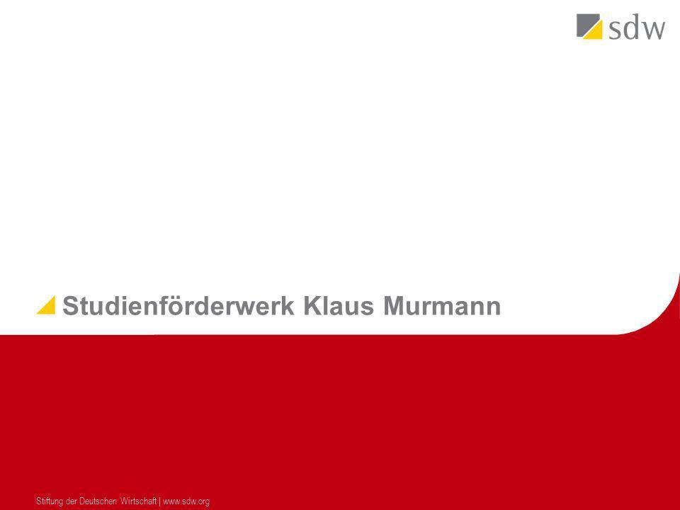 Studienförderwerk Klaus Murmann Stiftung der Deutschen Wirtschaft | www.sdw.org