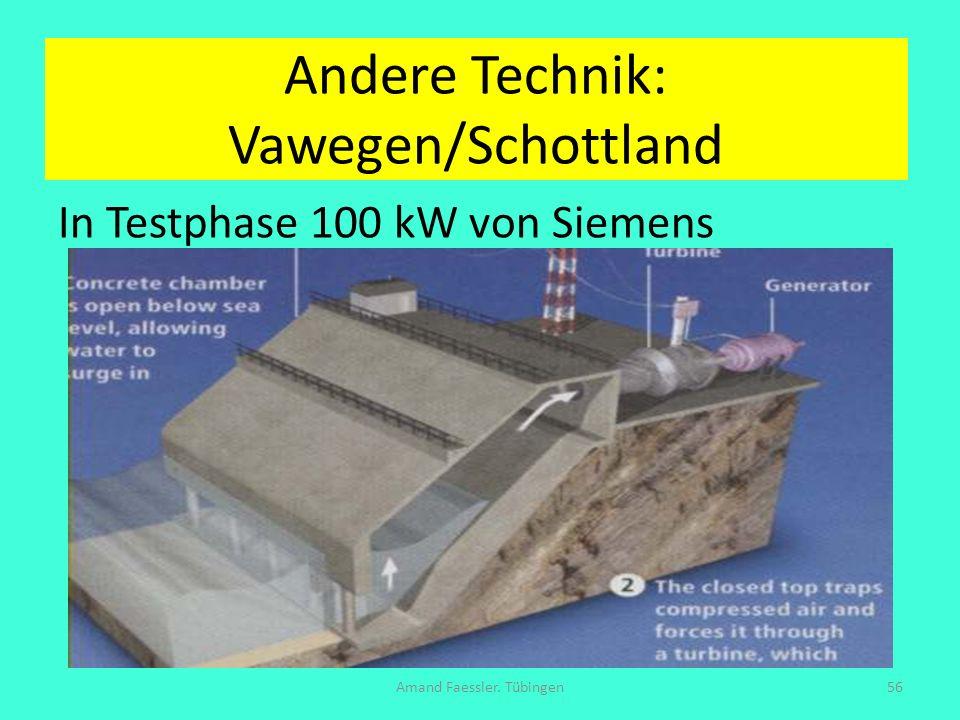 Andere Technik: Vawegen/Schottland In Testphase 100 kW von Siemens Amand Faessler. Tübingen56