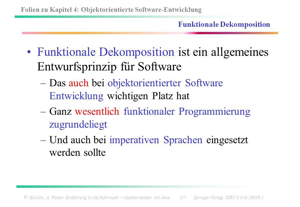 Folien zu Kapitel 4: Objektorientierte Software-Entwicklung W. Küchlin, A. Weber: Einführung in die Informatik – objektorientiert mit Java -57- Spring