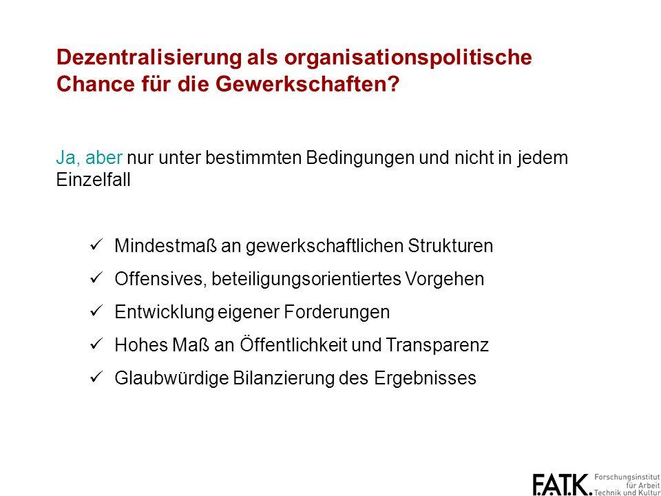 Dezentralisierung als organisationspolitische Chance für die Gewerkschaften.