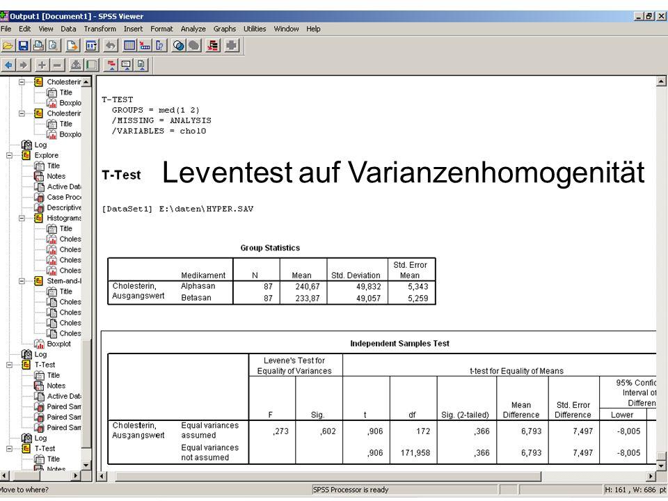 T-Test für unabhängige Stichproben SPSS: Analyze Compare Means Independent Samples T-Test Leventest auf Varianzenhomogenität