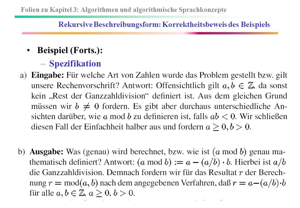 Folien zu Kapitel 3: Algorithmen und algorithmische Sprachkonzepte W. Küchlin, A. Weber: Einführung in die Informatik – objektorientiert mit Java -34-