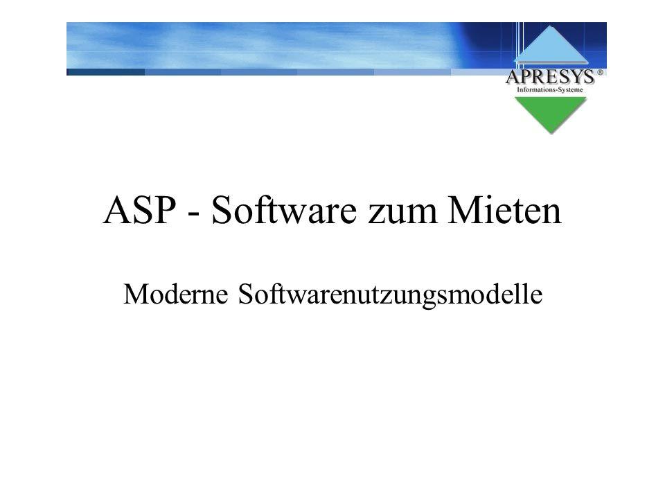 ASP - Software zum Mieten Moderne Softwarenutzungsmodelle