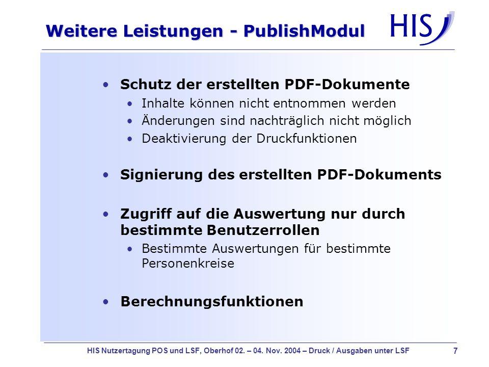 7 HIS Nutzertagung POS und LSF, Oberhof 02. – 04. Nov. 2004 – Druck / Ausgaben unter LSF Weitere Leistungen - PublishModul Schutz der erstellten PDF-D