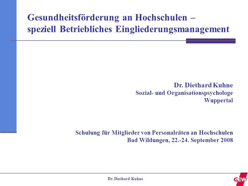 Dr. Diethard Kuhne Sozial- und Organisationspsychologe Wuppertal Schulung für Mitglieder von Personalräten an Hochschulen Bad Wildungen, 22.-24. Septe