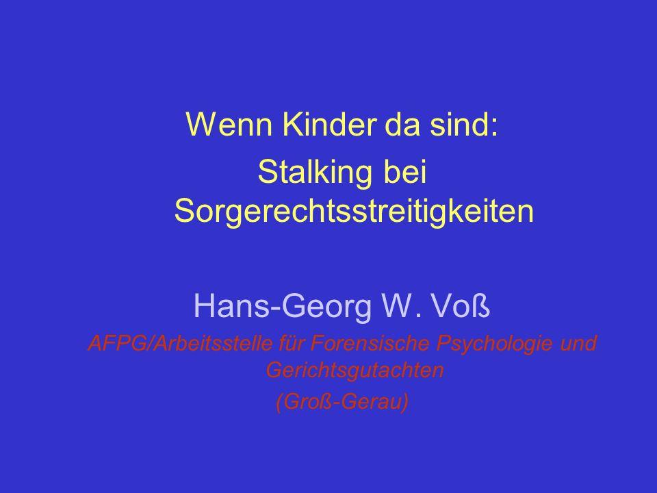 Dauer des aktuellen Stalkings und elterlicher Status (1) bis 1 M (2) 1bis <6 (3) 6 bis <1 (4) 1 bis 2(5) 3 bis 5 (6) > 5 Jahr Stalking Dauer 0 5 10 15 20 25 Anzahl Fälle leibl.Kind d.