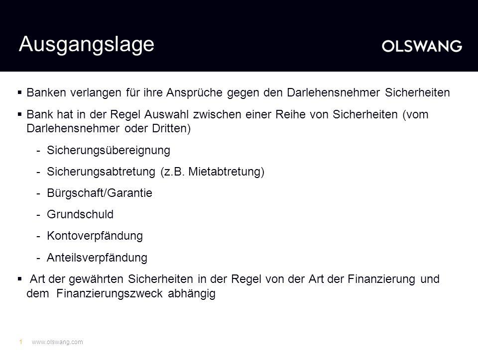 www.olswang.com21 Ausblick Änderung durch das geplante Gesetz zur Erleichterung der Sanierung von Unternehmen.