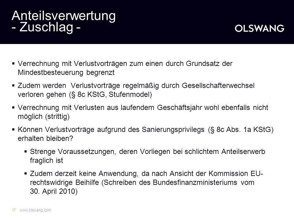 www.olswang.com16 Anteilsverwertung - Zuschlag - Konsequenz des Untergangs der Forderung: Gesellschaft wird von Verbindlichkeit befreit = außerordentl