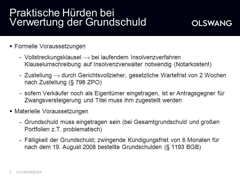www.olswang.com4 Ausgangslage Grundschuld/ Sicherungsübereignung Anteilsverpfändung Vorteile Verkauf der dann unbelasteten Vermögenswerte Potenziell g