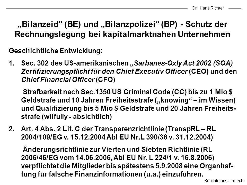 Dr. Hans Richter Kapitalmarktstrafrecht Bilanzeid (BE) und Bilanzpolizei (BP) - Schutz der Rechnungslegung bei kapitalmarktnahen Unternehmen Geschicht