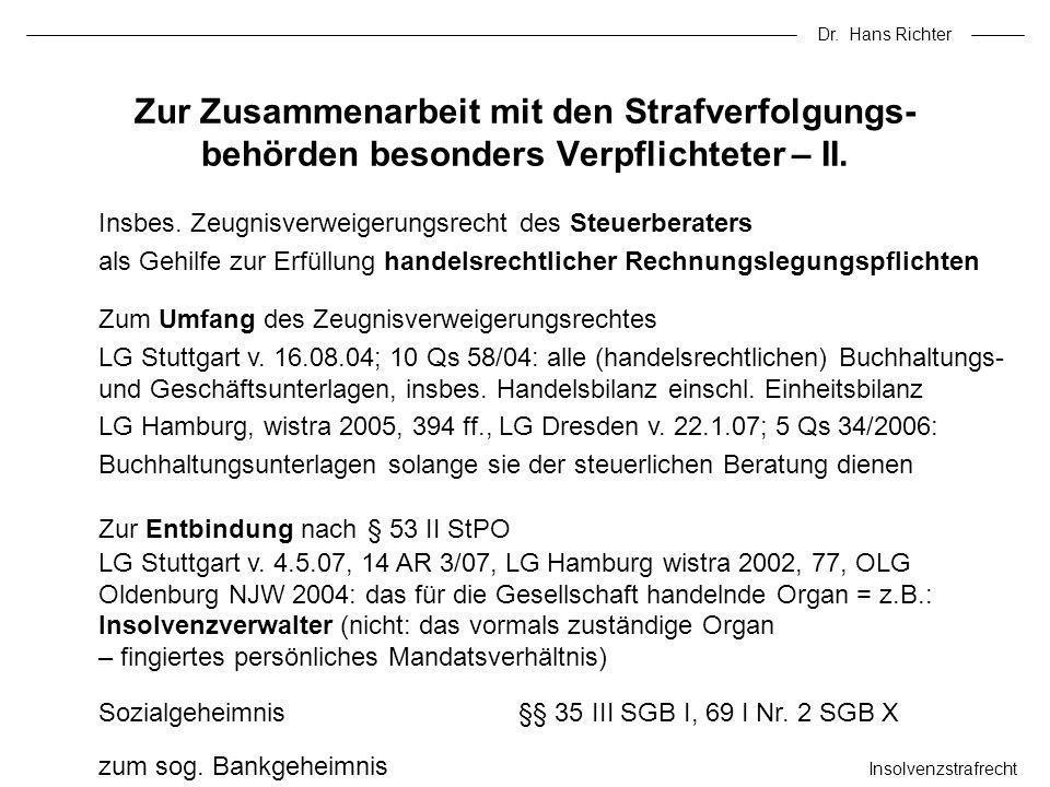 Dr.Hans Richter Insolvenzstrafrecht Steuerberatergeheimnis §§ 97 I, 53 I Nr.