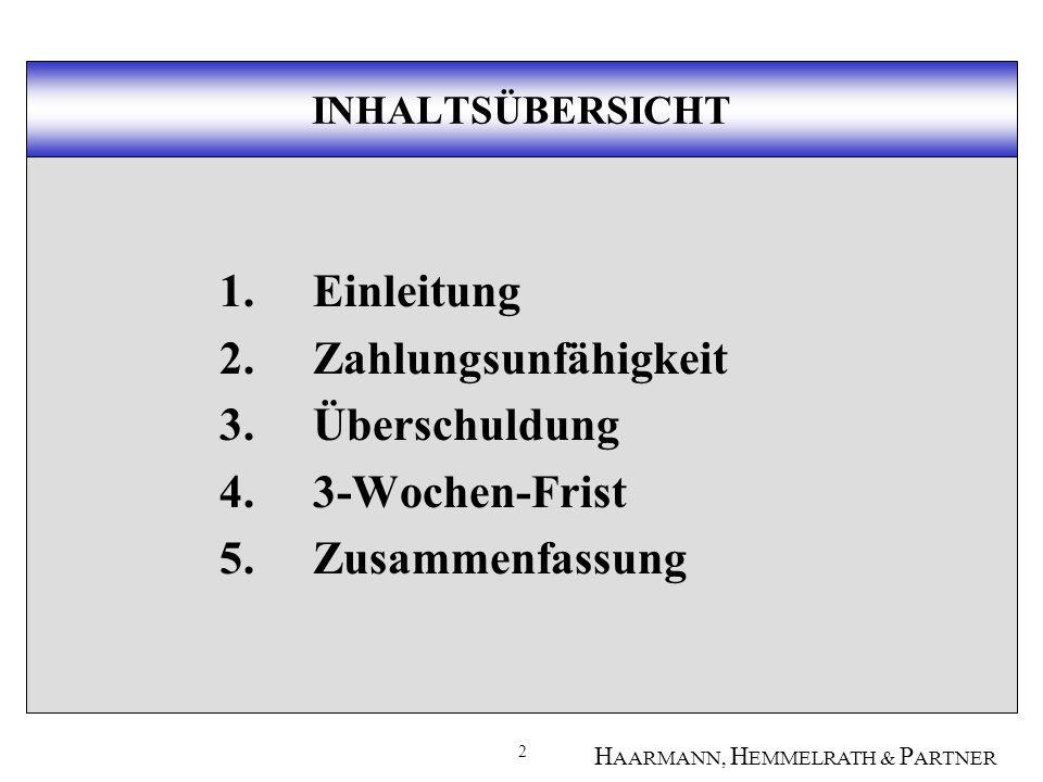 13 H AARMANN, H EMMELRATH & P ARTNER 2.