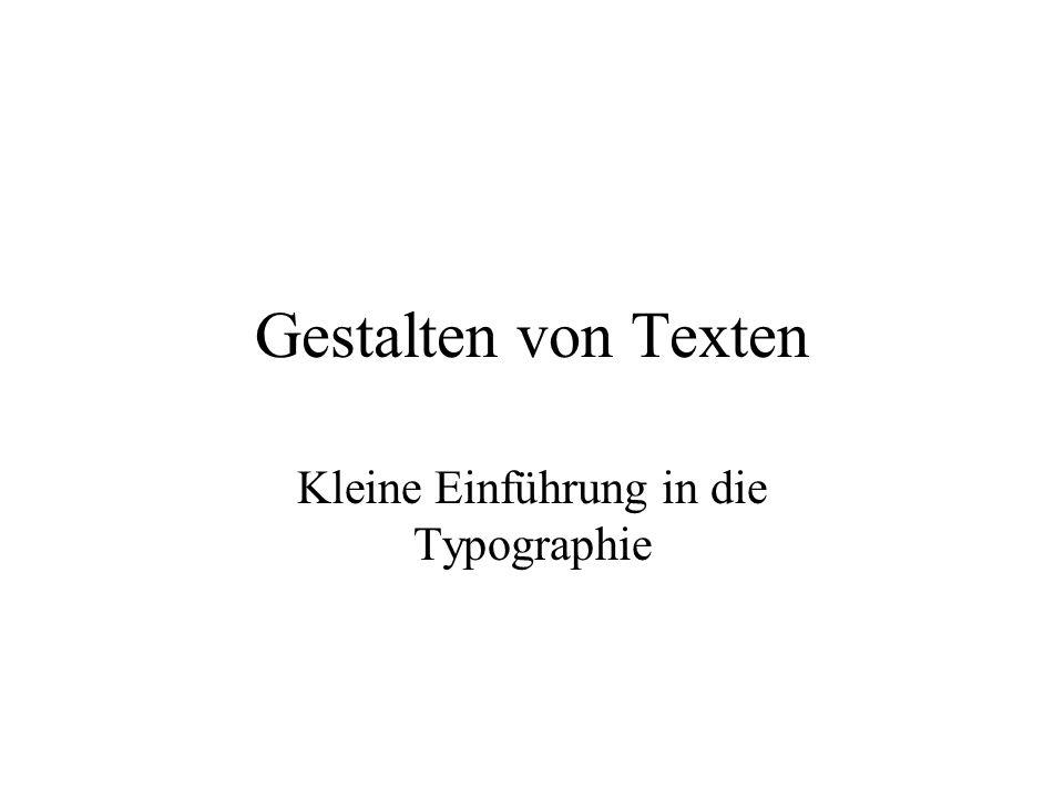 Gestalten von Texten Kleine Einführung in die Typographie