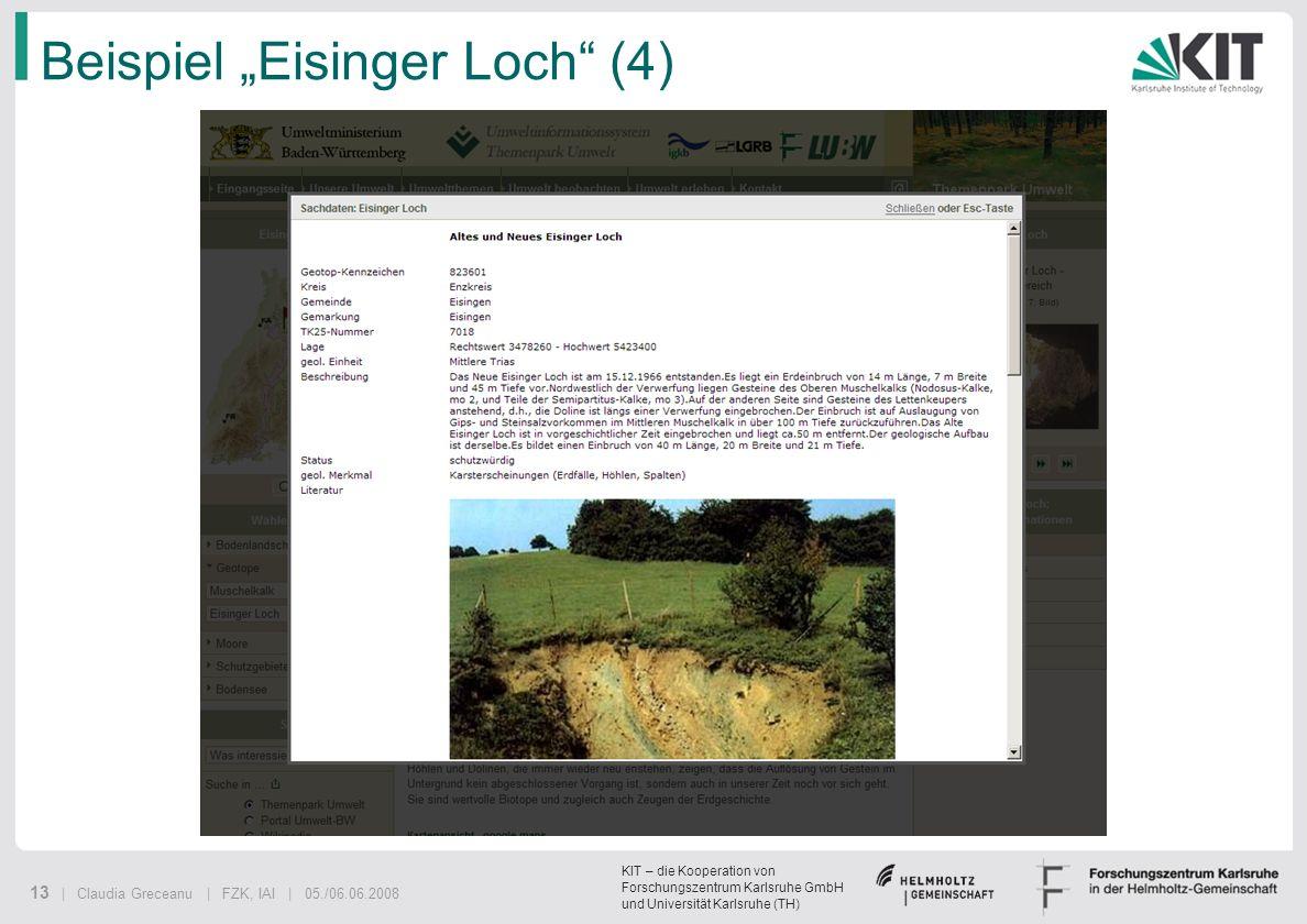 KIT – die Kooperation von Forschungszentrum Karlsruhe GmbH und Universität Karlsruhe (TH) 13 | Claudia Greceanu | FZK, IAI | 05./06.06.2008 Beispiel E