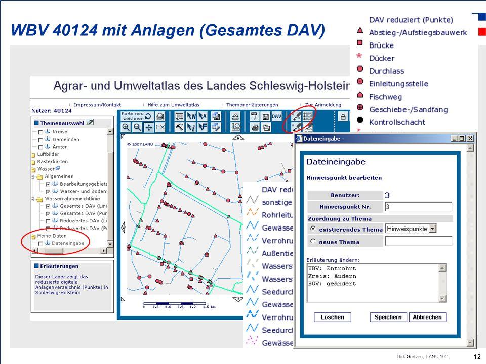 Landesamt für Natur und Umwelt des Landes Schleswig-Holstein Dirk Görtzen, LANU 102 12 WBV 40124 mit Anlagen (Gesamtes DAV)