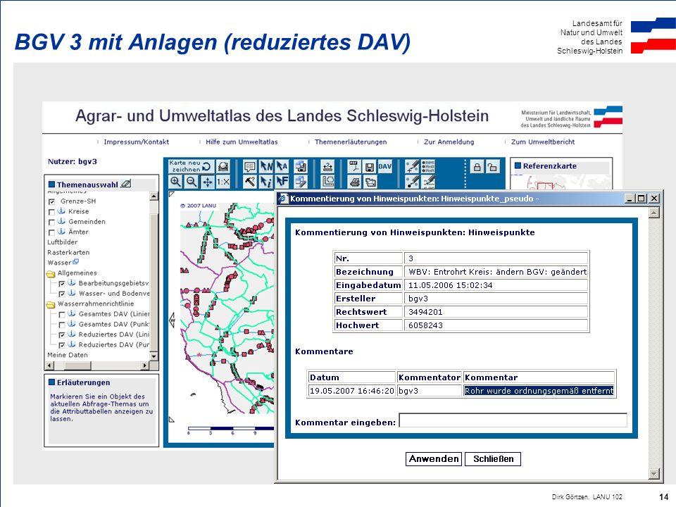Landesamt für Natur und Umwelt des Landes Schleswig-Holstein Dirk Görtzen, LANU 102 14 BGV 3 mit Anlagen (reduziertes DAV)