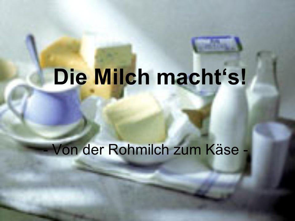 Gliederung 1.Allgemeines 2.Inhaltsstoffe Fette Milchzucker Milchsäure Proteine Mineralstoffe Vitamine 3.Milchverarbeitung Pasteurisierung Homogenisierung 4.Milchprodukte Joghurt Butter Käse 5.Ausblick