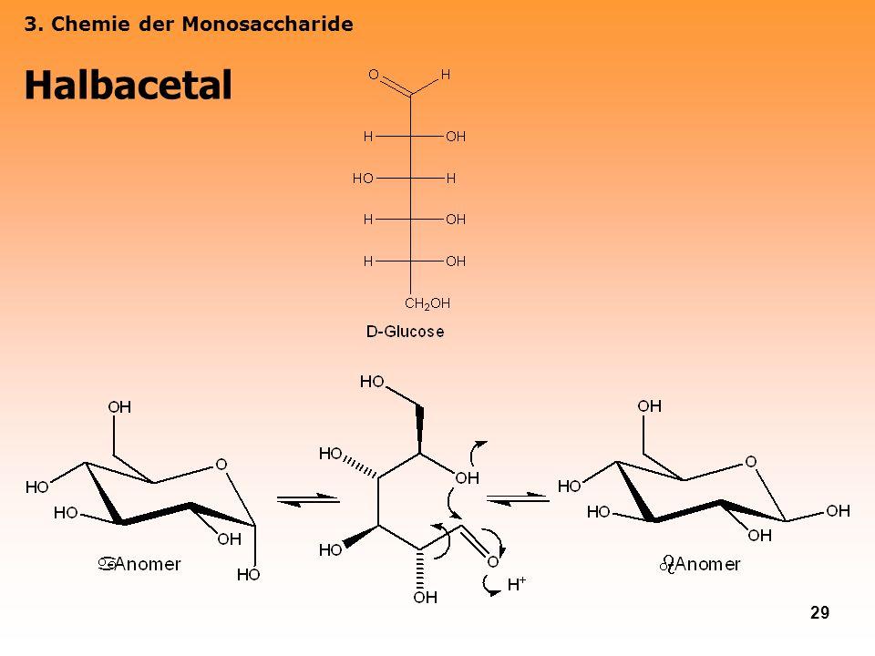 29 3. Chemie der Monosaccharide Halbacetal