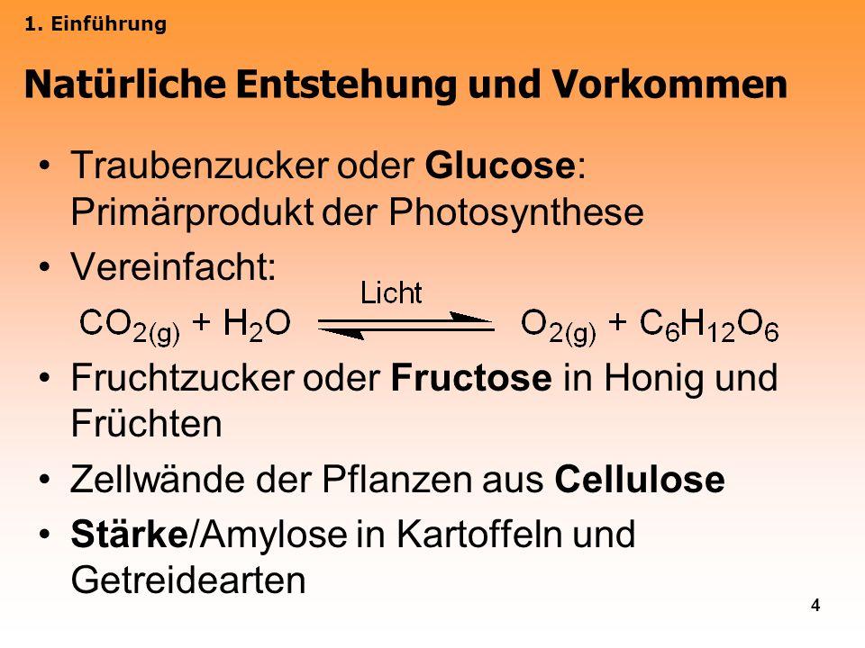 4 Traubenzucker oder Glucose: Primärprodukt der Photosynthese Vereinfacht: Fruchtzucker oder Fructose in Honig und Früchten Zellwände der Pflanzen aus