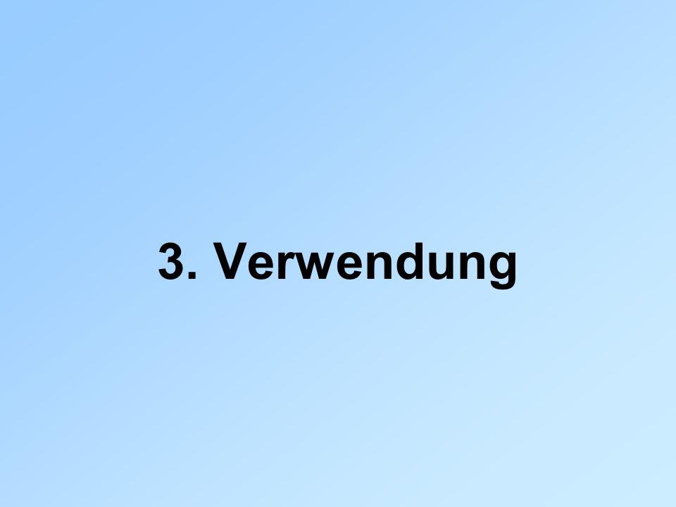 3. Verwendung