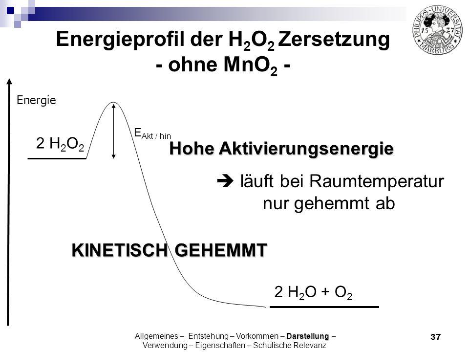 37 Energie Energieprofil der H 2 O 2 Zersetzung - ohne MnO 2 - 2 H 2 O 2 2 H 2 O + O 2 E Akt / hin Hohe Aktivierungsenergie läuft bei Raumtemperatur n