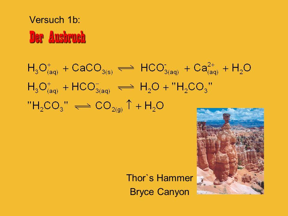Thor`s Hammer Bryce Canyon Der Ausbruch Versuch 1b: Der Ausbruch