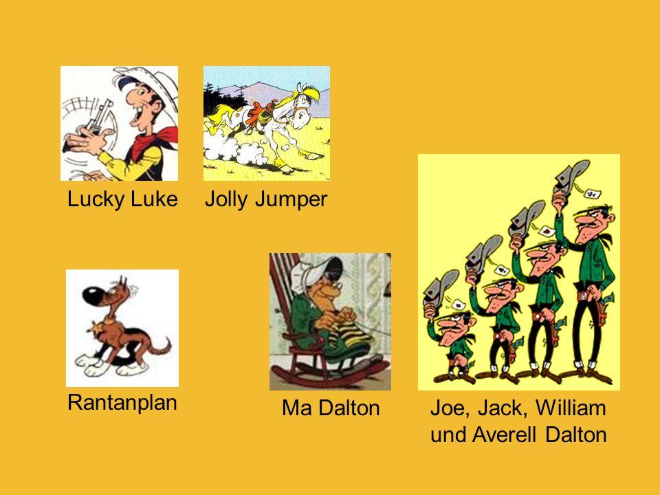 Lucky LukeJolly Jumper Rantanplan Joe, Jack, William und Averell Dalton Ma Dalton