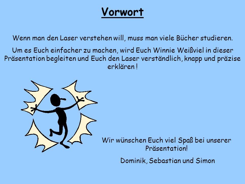 3. Hier könnt ihr erfahren, was die Abkürzung LASER eigentlich bedeutet.