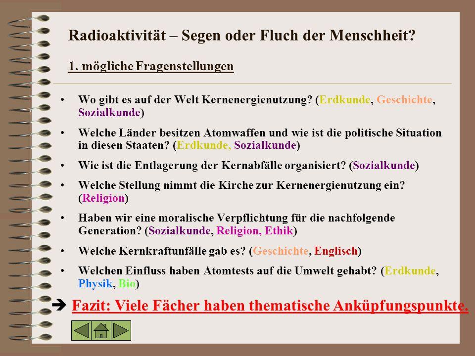 Radioaktivität – Segen oder Fluch der Menschheit.1.