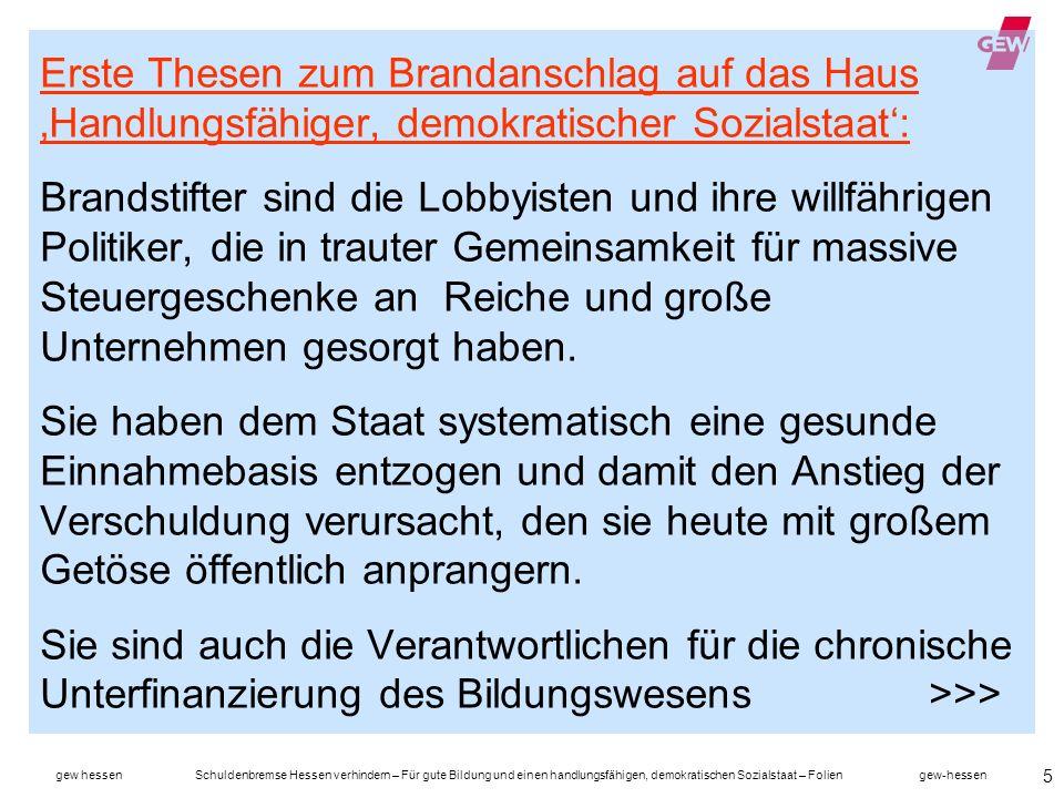 gew hessen Schuldenbremse Hessen verhindern – Für gute Bildung und einen handlungsfähigen, demokratischen Sozialstaat – Folien gew-hessen 6...