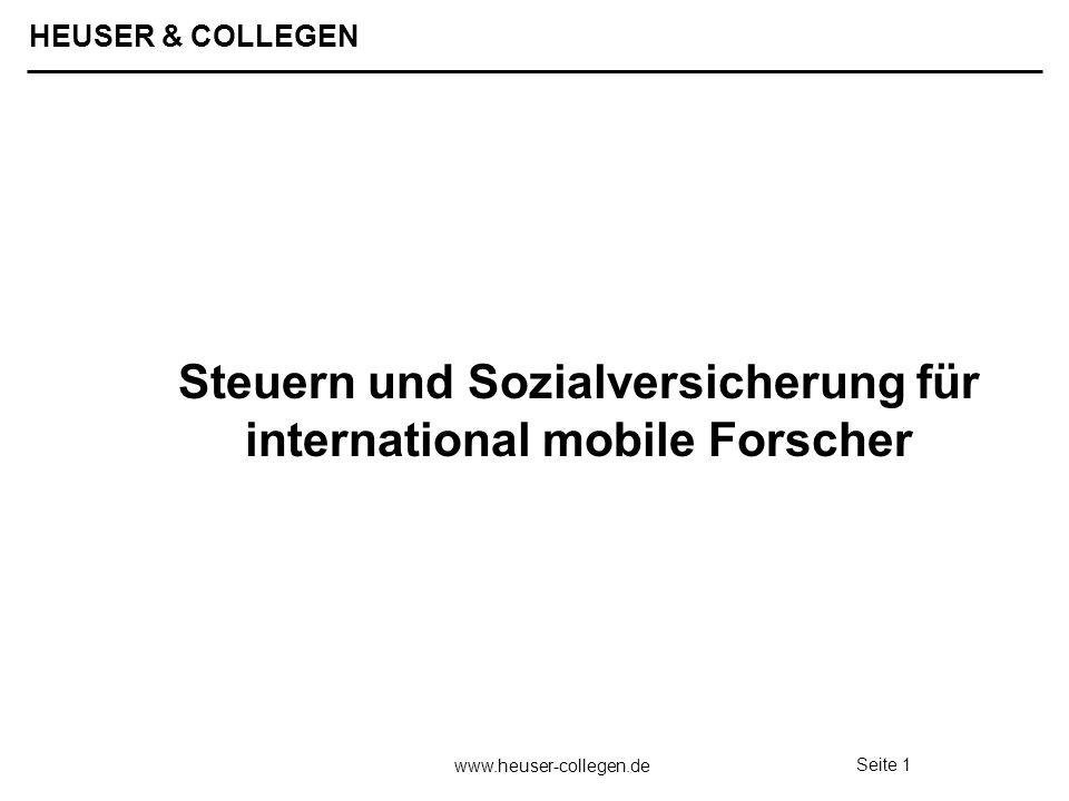 HEUSER & COLLEGEN www.heuser-collegen.de Seite 1 Steuern und Sozialversicherung für international mobile Forscher