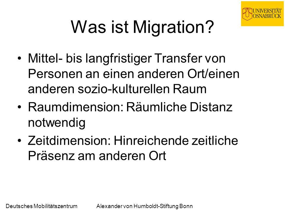 Deutsches MobilitätszentrumAlexander von Humboldt-Stiftung Bonn Migration von Wissenschaftlern 1)Beruflich veranlasste Dienstreise 2)Wissenschaftlicher Expatriate 3)Über die soziale Form Beruf veranlasste Mobilität