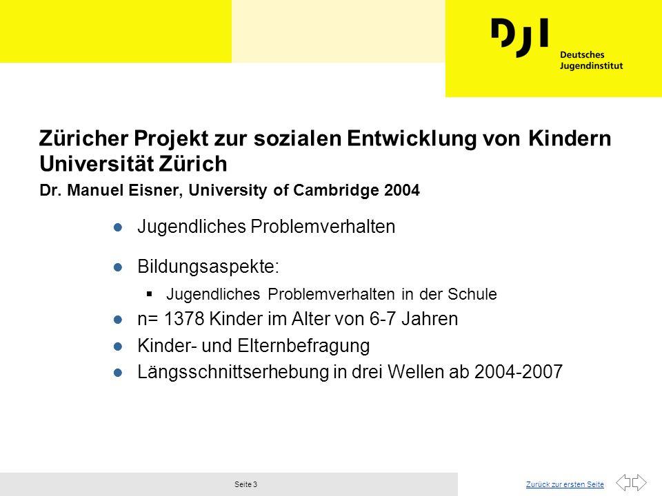 Zurück zur ersten SeiteSeite 3 Züricher Projekt zur sozialen Entwicklung von Kindern Universität Zürich Dr.