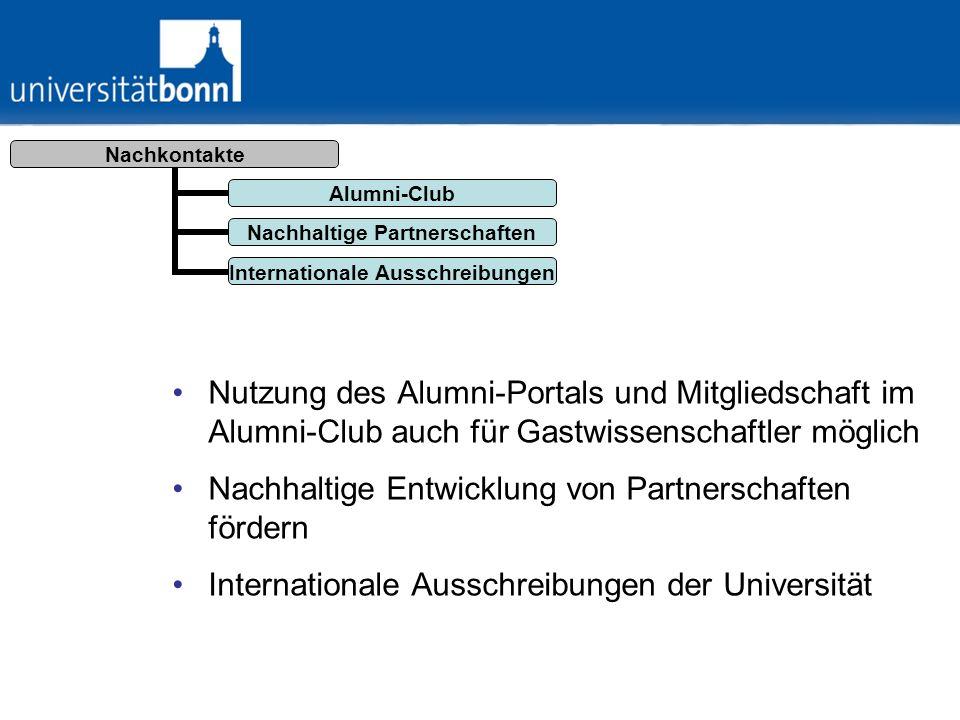 Nutzung des Alumni-Portals und Mitgliedschaft im Alumni-Club auch für Gastwissenschaftler möglich Nachhaltige Entwicklung von Partnerschaften fördern
