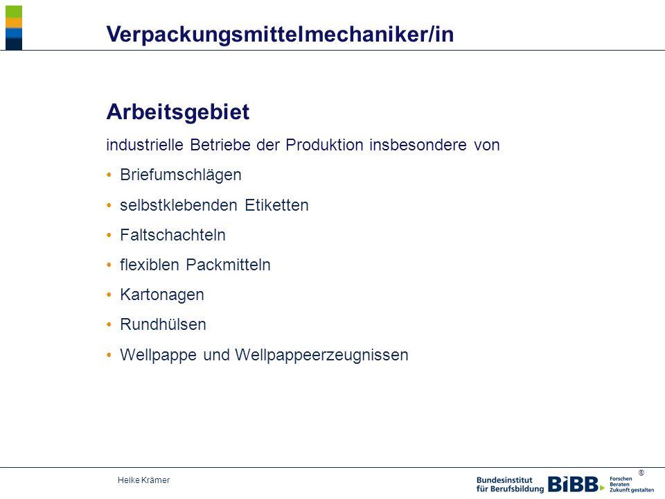 ® Heike Krämer Arbeitsgebiet industrielle Betriebe der Produktion insbesondere von Briefumschlägen selbstklebenden Etiketten Faltschachteln flexiblen