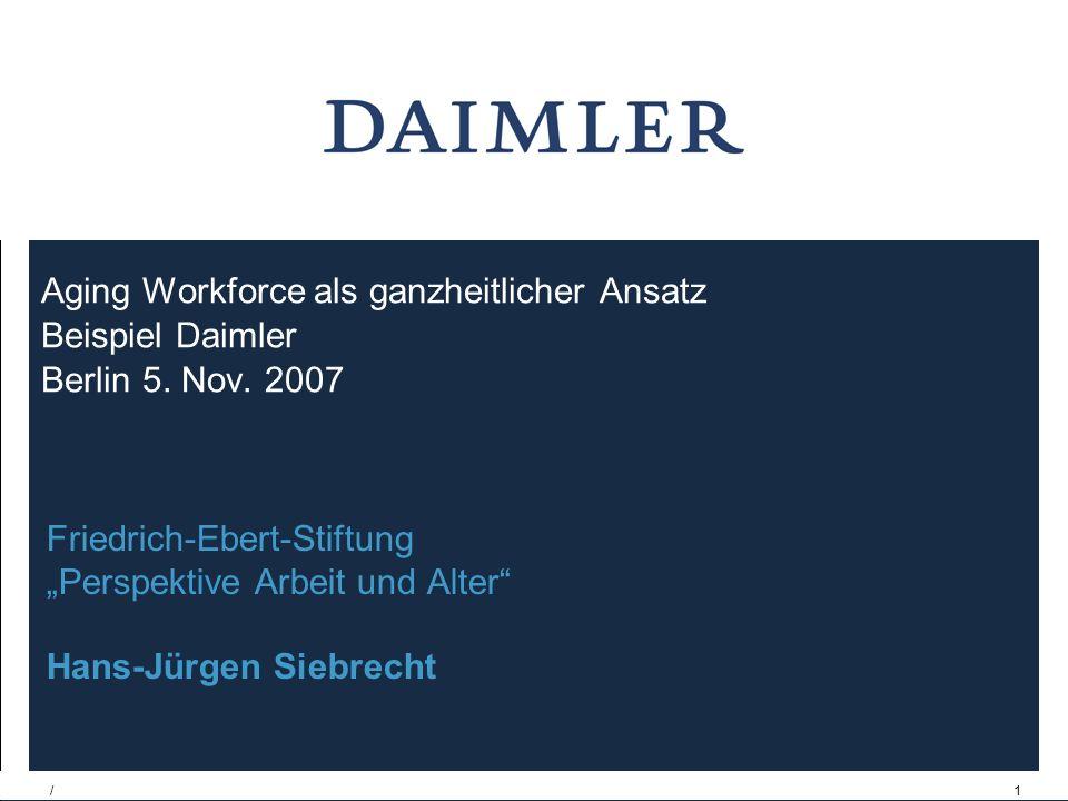 /1 Aging Workforce als ganzheitlicher Ansatz Beispiel Daimler Berlin 5.