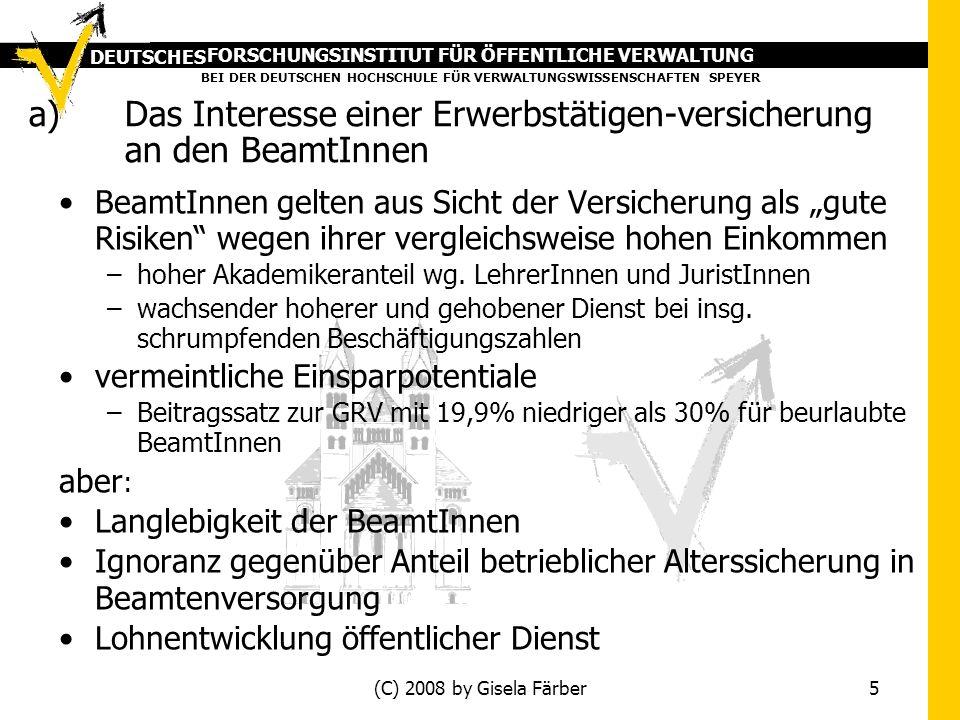 FORSCHUNGSINSTITUT FÜR ÖFFENTLICHE VERWALTUNG BEI DER DEUTSCHEN HOCHSCHULE FÜR VERWALTUNGSWISSENSCHAFTEN SPEYER DEUTSCHES (C) 2008 by Gisela Färber 5