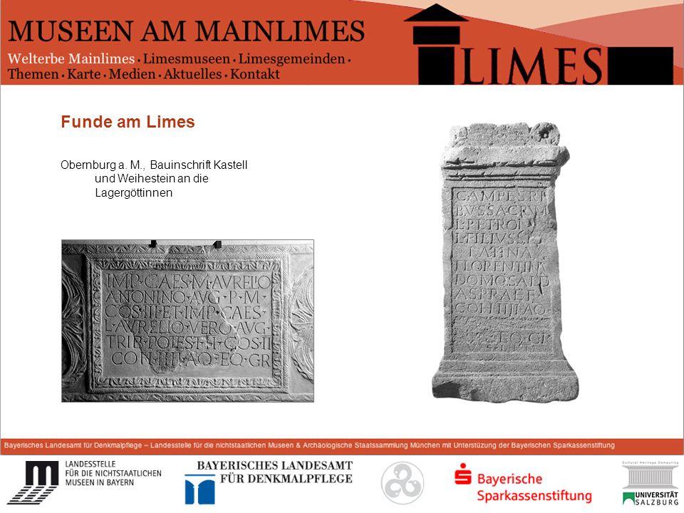 Start Funde am Limes Obernburg a. M., Bauinschrift Kastell und Weihestein an die Lagergöttinnen