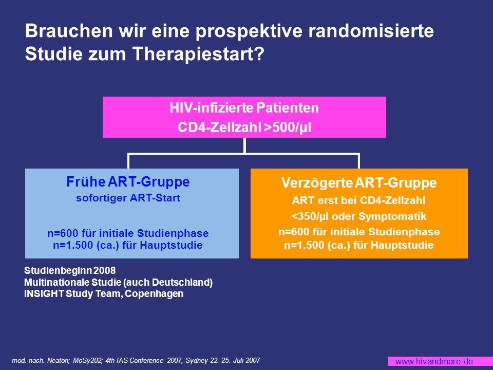 www.hivandmore.de Brauchen wir eine prospektive randomisierte Studie zum Therapiestart.