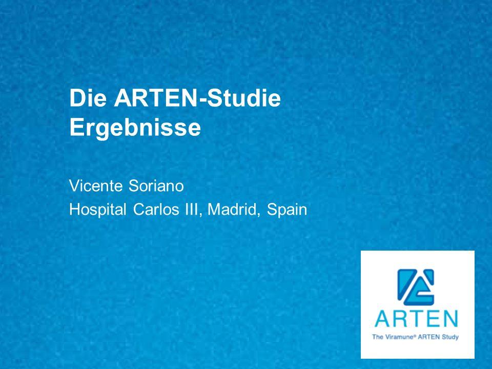 Die ARTEN-Studie Ergebnisse Vicente Soriano Hospital Carlos III, Madrid, Spain
