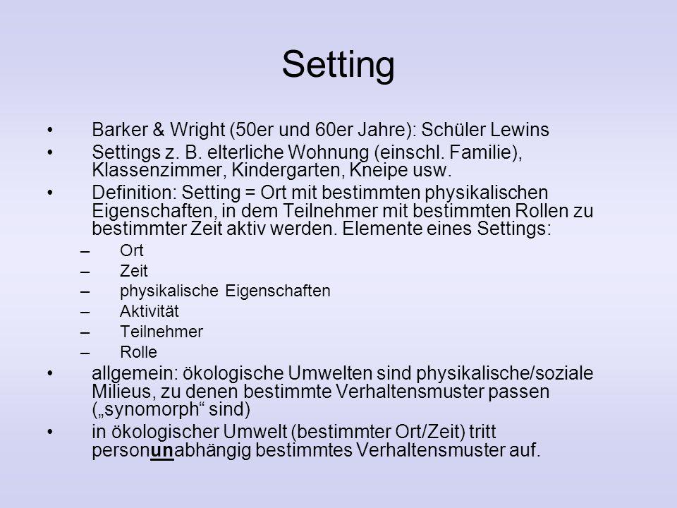 Setting Barker & Wright (50er und 60er Jahre): Schüler Lewins Settings z.