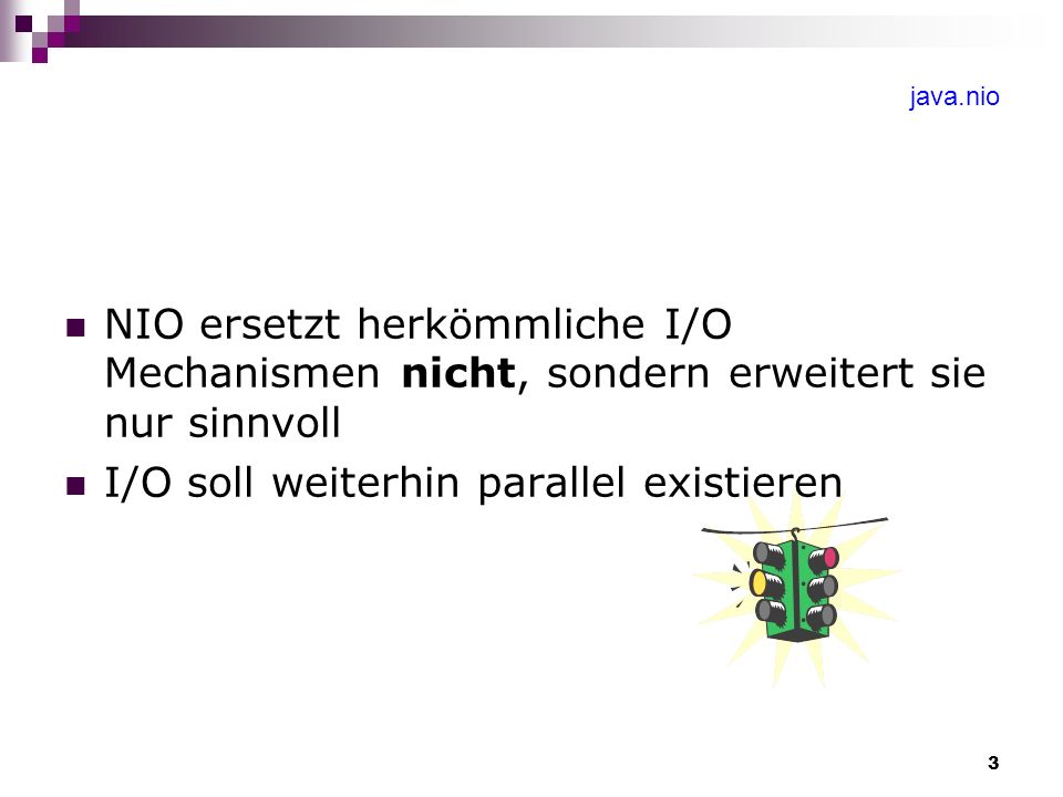 4 java.nio Bestandteile von NIO Buffer Charsets Channels Selectors
