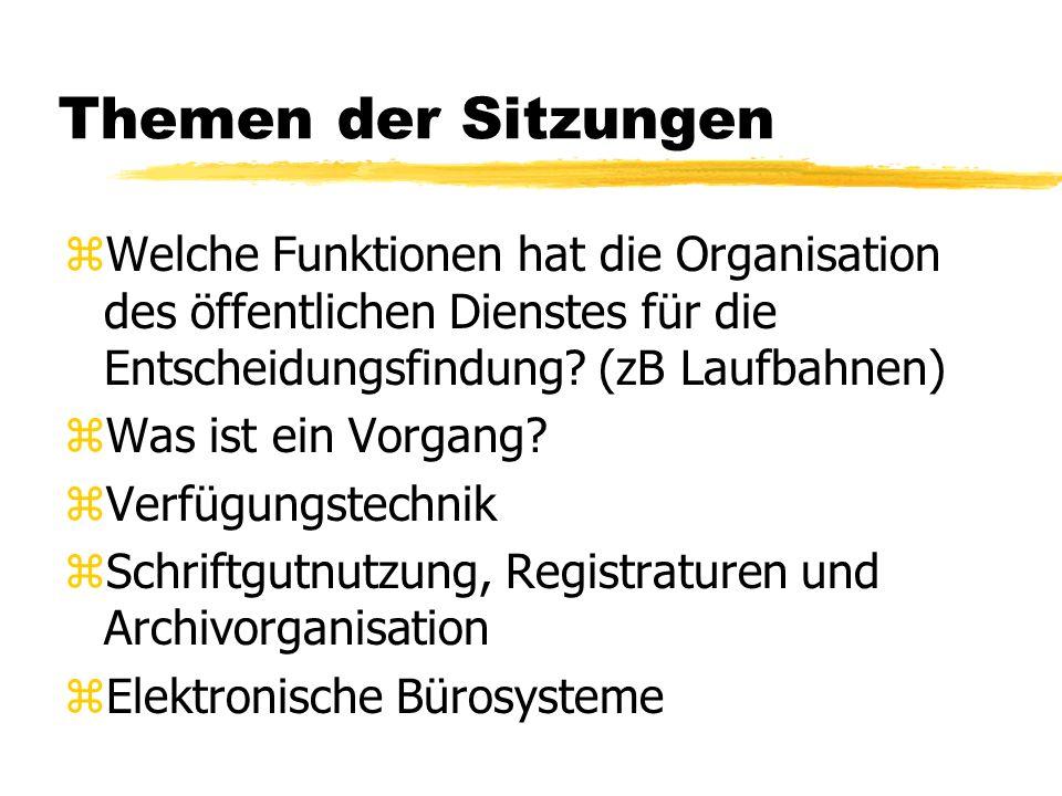 Arbeitsformen zReferate zPlanspiel Verfügungstechnik zStudienfahrt: Bundesarchiv, Koblenz (Januar) zVorführung eines Bürosystems durch eine Firma