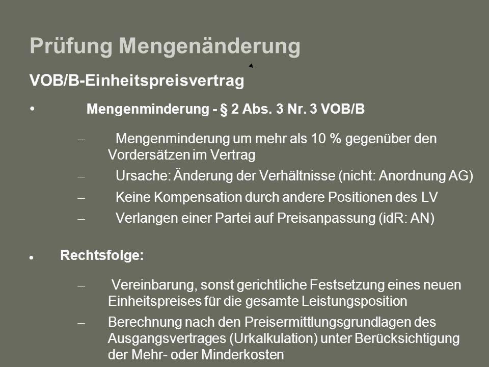 Prüfung Mengenänderung VOB/B-Einheitspreisvertrag Mengenminderung - § 2 Abs. 3 Nr. 3 VOB/B – Mengenminderung um mehr als 10 % gegenüber den Vordersätz
