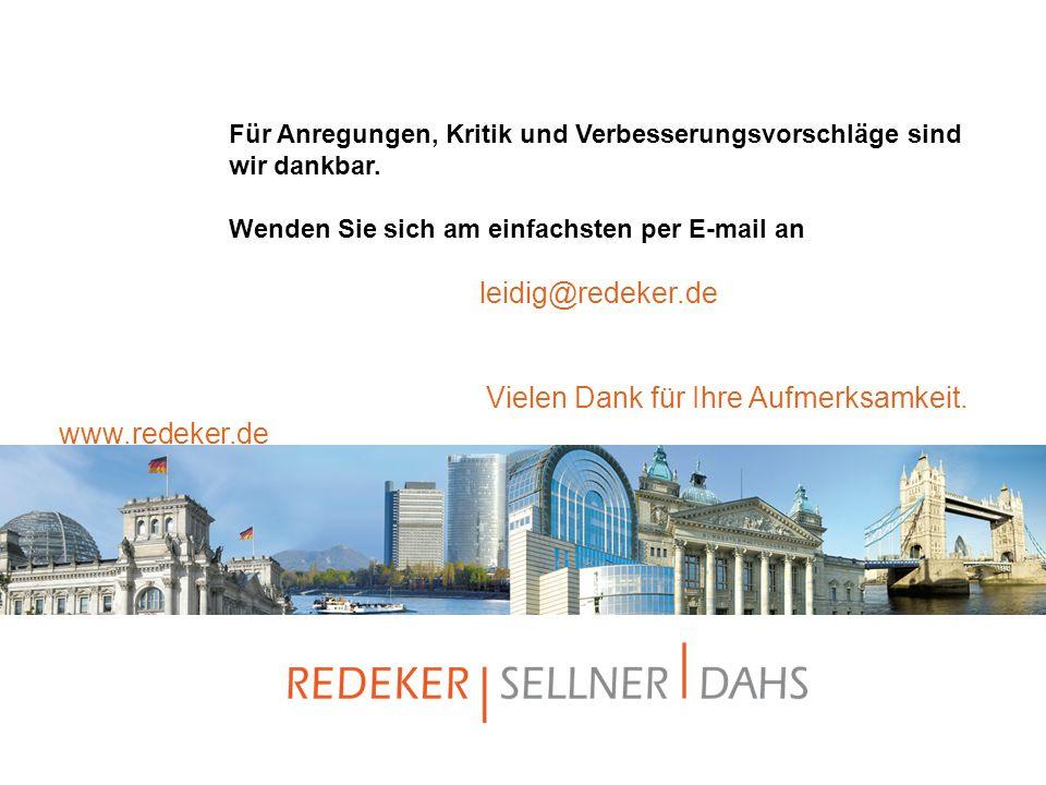 www.redeker.de Für Anregungen, Kritik und Verbesserungsvorschläge sind wir dankbar. Wenden Sie sich am einfachsten per E-mail an leidig@redeker.de Vie