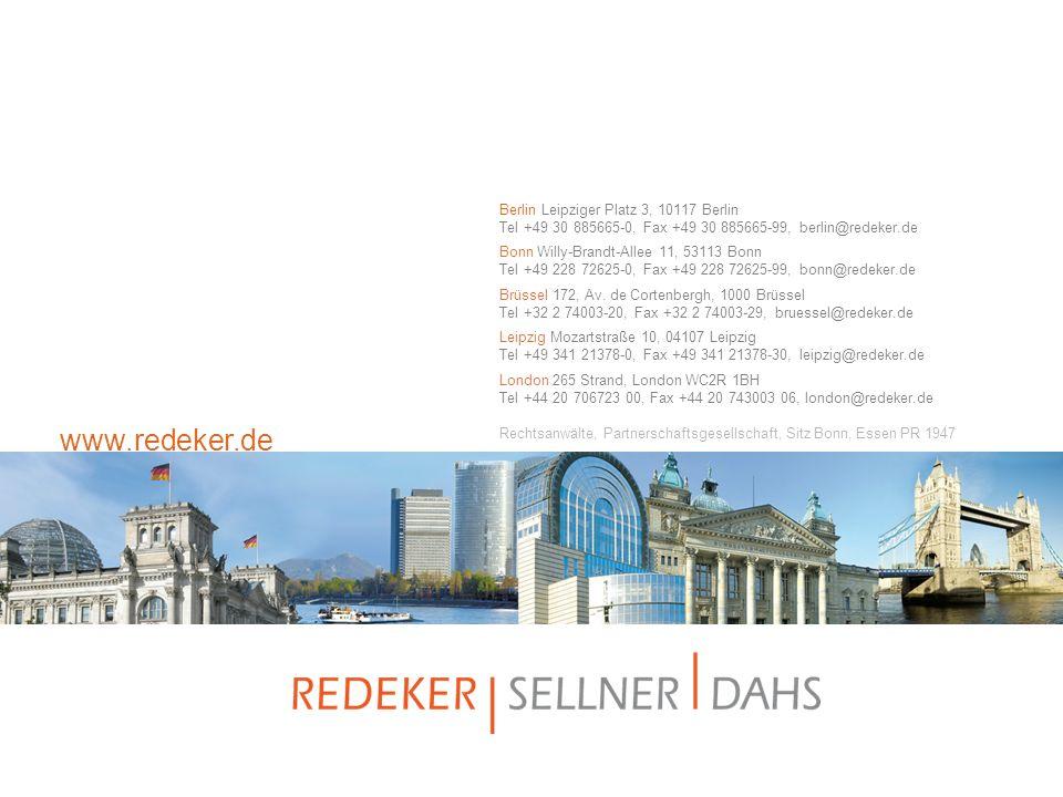 www.redeker.de Berlin Leipziger Platz 3, 10117 Berlin Tel +49 30 885665-0, Fax +49 30 885665-99, berlin@redeker.de Bonn Willy-Brandt-Allee 11, 53113 B