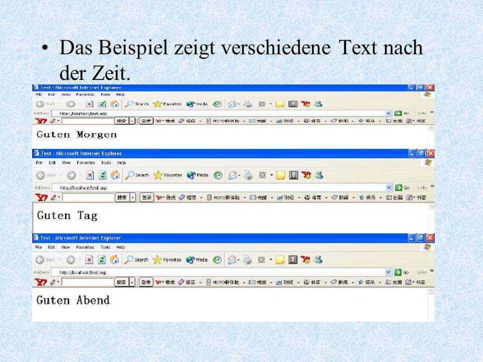 Das Beispiel zeigt verschiedene Text nach der Zeit.